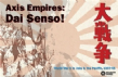 Axis Empires : Dai Senso!
